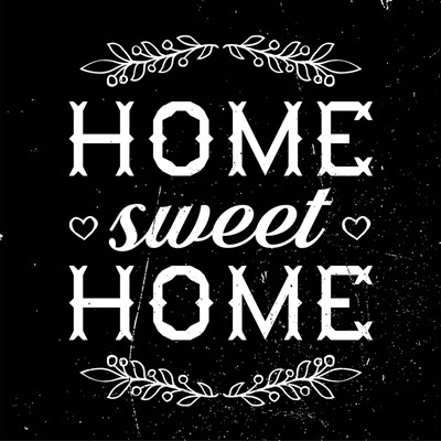 Home Sweet Home-Black Poster by Color Me Happy for $35.00 CAD