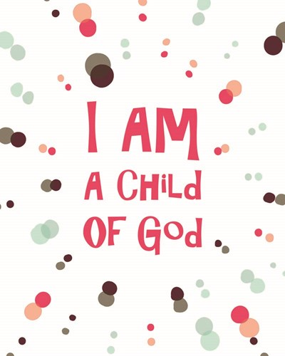 I Am A Child Of God Radial Dots Pink Poster by Inspire Me for $25.00 CAD