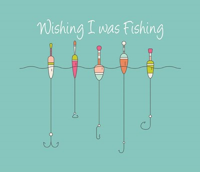 Wishing I Was Fishing - Colorful Floats Poster by Color Me Happy for $37.50 CAD