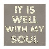 It Is Well With My Soul - Gray