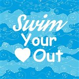 Swim Your Heart Out - Sporty
