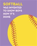 Softball Quote - Yellow on Purple