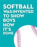 Softball Quote - White on Teal