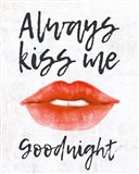 Lips - Kiss Me Goodnight