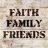 Faith, Family, Friends In Wood