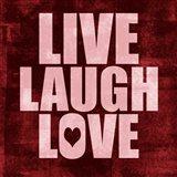 Live Laugh Love-Grunge