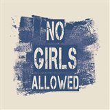 No Girls Allowed Grunge Paint Blue