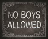No Boys Allowed Chalkboard Background