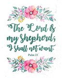 The Lord Is My Shepherd-Floral