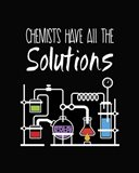 Chemists Have All The Solutions Black