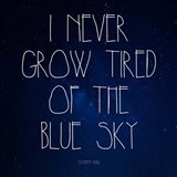 Blue Sky - Stephen King Quote