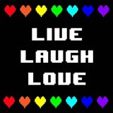 Live Laugh Love -  Black with Pixel Hearts