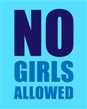 No Girls Allowed - Cyan