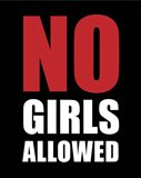 No Girls Allowed - Black