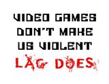 Video Games Don't Make us Violent - White