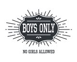 Boys Only Sunburst White Background