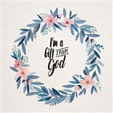 I'm A Gift From God Pink Flower Wreath