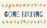 Gone Birding - Colorful Birds