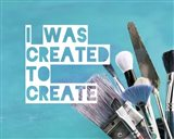 I Was Created To Create Painter Blue