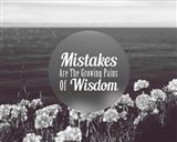 Mistakes Are The Growing Pains of Wisdom - Grayscale