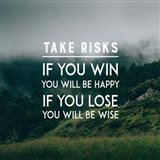 Take Risks - Forest Landscape Color