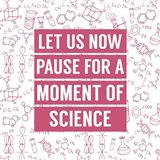 Let Us Now Pause For A Moment of Science - Pink