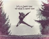 It's a Good Day - Leap Grayscale