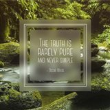 The Truth is Rarely Pure - Forest and Stream