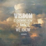Wisdom is Knowing How Little We Know - Yellow Clouds