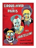 Poster advertising the 'Cirque d'Hiver de Paris' featuring the Fratellini Clowns