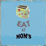 Eat at Mom's
