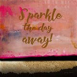 Sparkle the Day Away