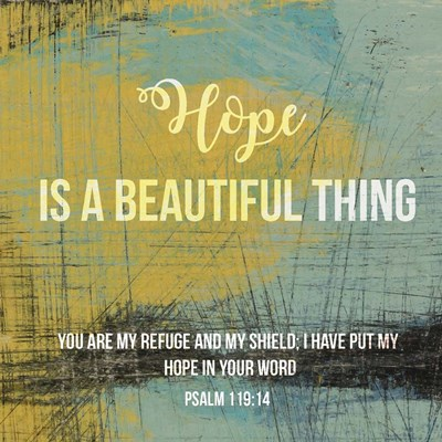 Hope is a Beautiful Thing Poster by Judi Bagnato for $35.00 CAD