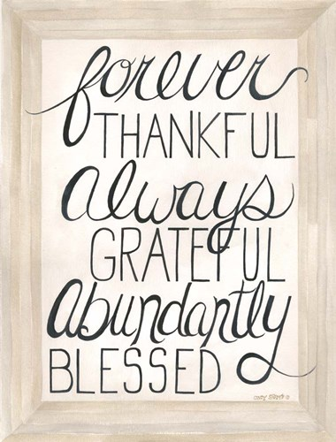 Abundantly Blessed Poster by Cindy Shamp for $41.25 CAD