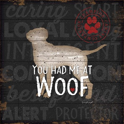 You Had Me at Woof Poster by Jennifer Pugh for $48.75 CAD