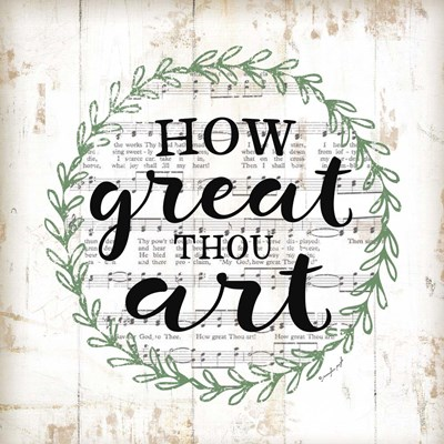 How Great Thou Art Poster by Jennifer Pugh for $48.75 CAD