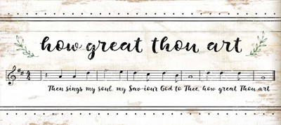 How Great Thou Art Poster by Jennifer Pugh for $35.00 CAD