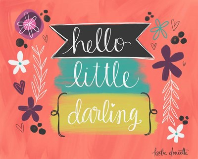 Hello Little Darling Poster by Katie Doucette for $40.00 CAD