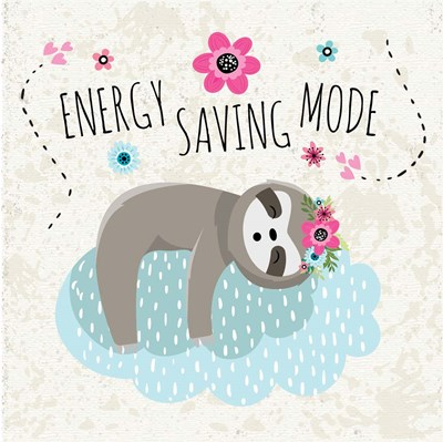 Energy Saving Mode Poster by ND Art & Design for $35.00 CAD