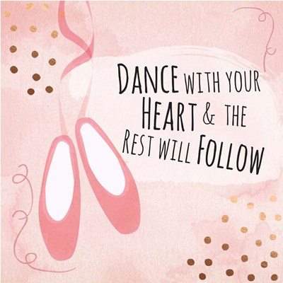 Dance with Your Heart Poster by ND Art & Design for $35.00 CAD