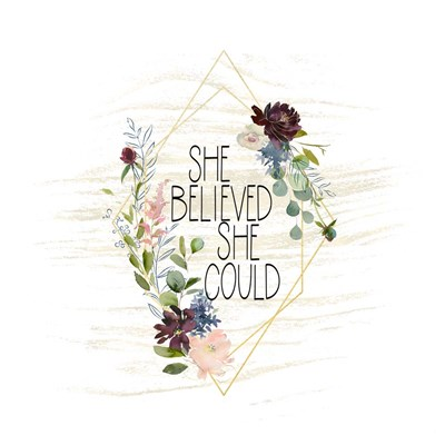 She Believed She Could Poster by Tara Moss for $48.75 CAD