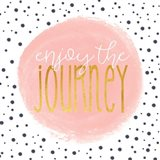 Enjoy the Journey - Blush Pink