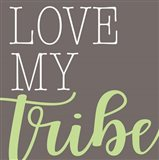 Love My Tribe - Green