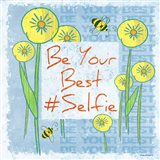 Be Your Best Selfie