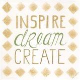 Inspire, Dream, Create