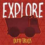 Dump Truck Explore