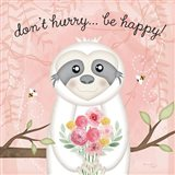 Don't Hurry, Be Happy Sloth