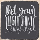 Let Your Light Shine Brightly