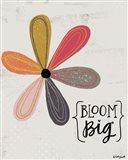 Bloom Big