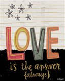 Love is the Answer Always